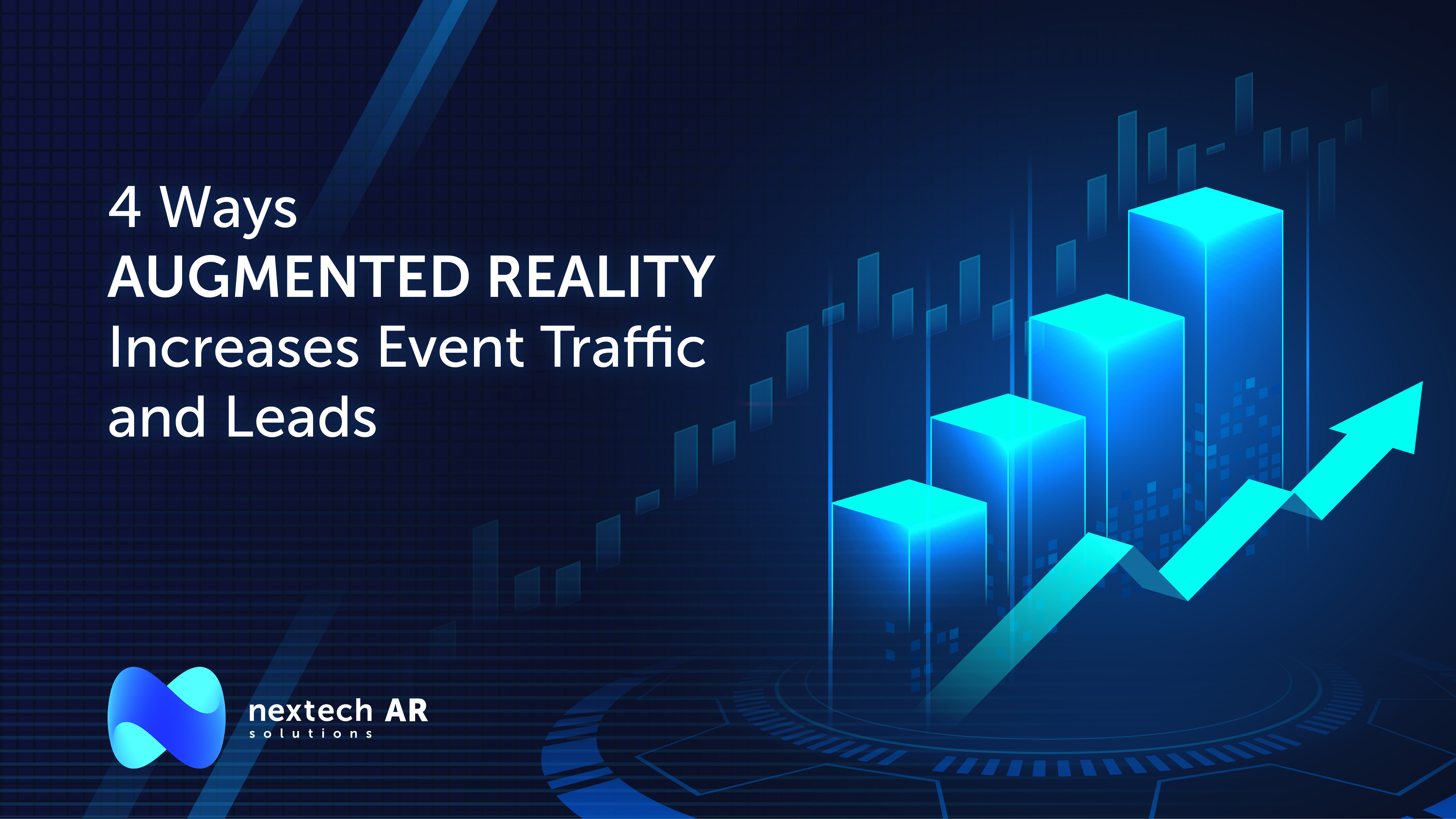 4 Ways Augmented Reality increases event traffic and leads