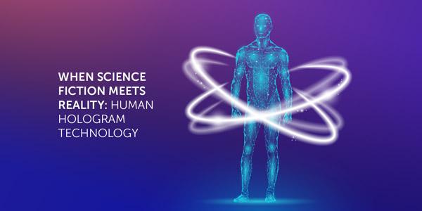 Image of Human Hologram Technology
