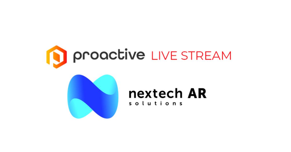 Nextech AR Proactive Livestream